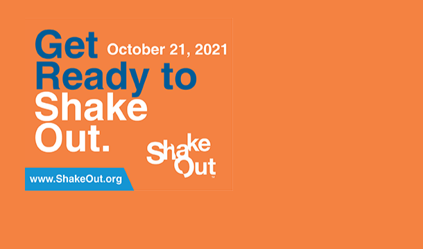 Get Ready to Shake Out Oct. 21 2021 www.shakeout.org